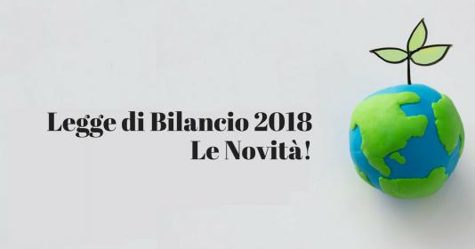 Le novità nella legge di Bilancio 2018