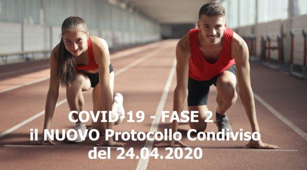 COVID-19 – FASE 2 – il NUOVO Protocollo Condiviso del  24.04.2020