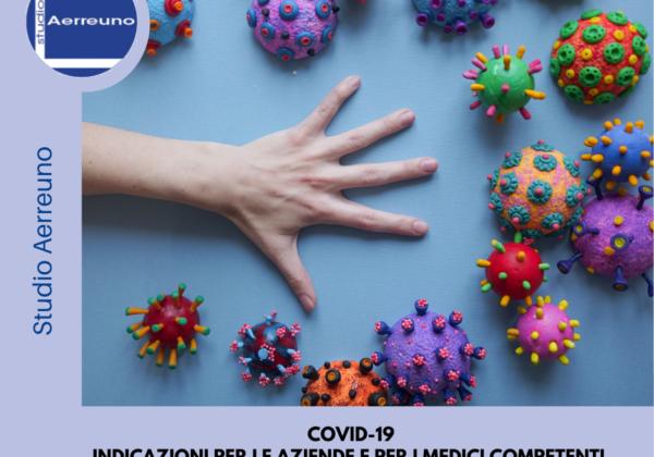COVID-19 INDICAZIONI PER LE AZIENDE E PER I MEDICI COMPETENTI