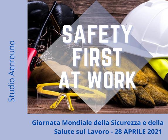 28 Aprile: Giornata Mondiale della Sicurezza sul Lavoro