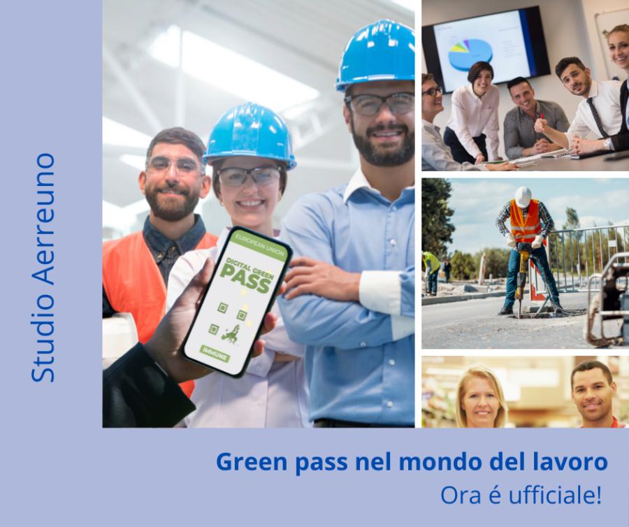 Green Pass nel mondo del lavoro: Ora è ufficiale!