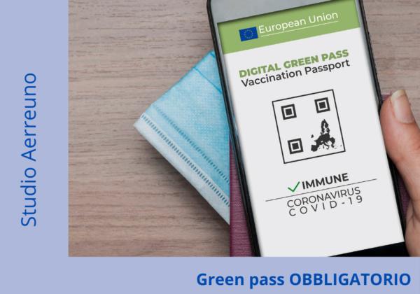 Green pass OBBLIGATORIO: Ecco le regole!